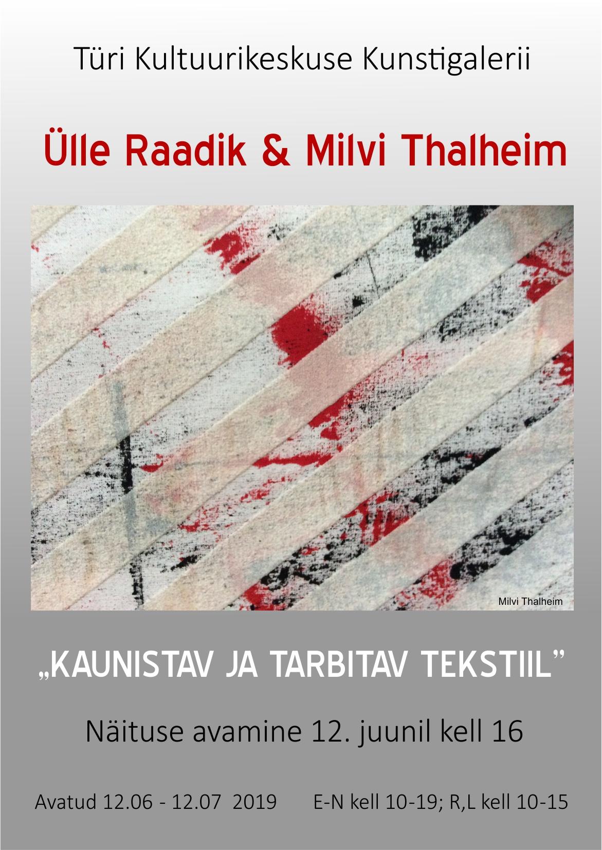 Ülle Raadiku ja Milvi Thalheimi näitus