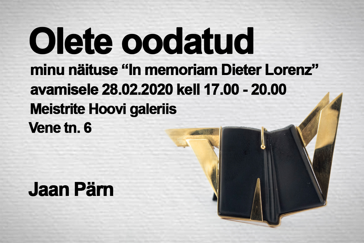 """Jaan Pärna ehetenäitus """"In memoriam Dieter Lorenz"""""""