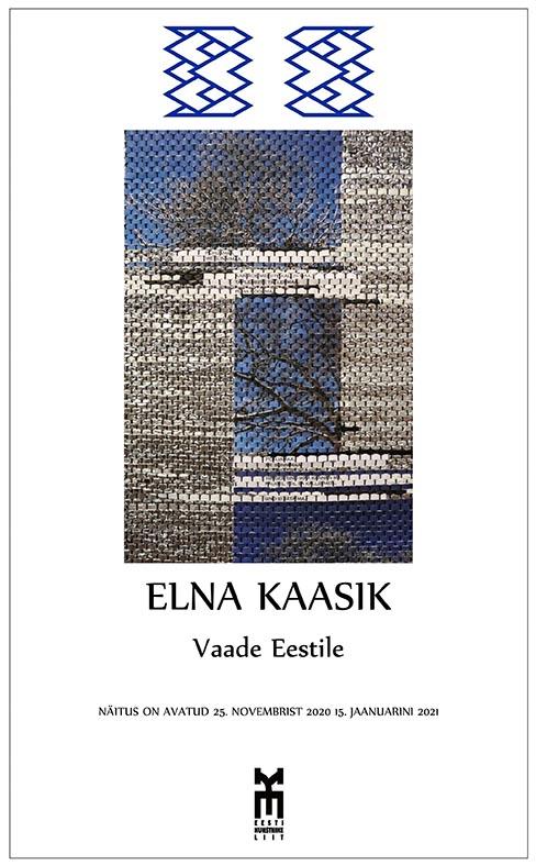 """Elna Kaasiku isiknäitus """"Vaade Eestile"""""""