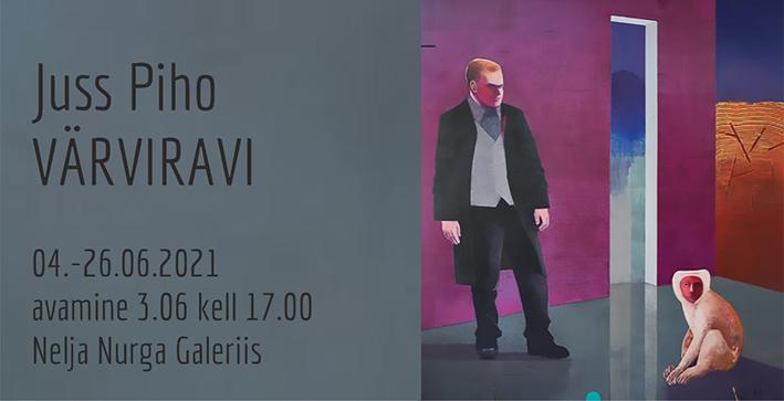 """Juss Piho isiknäitus """"Värviravi"""""""