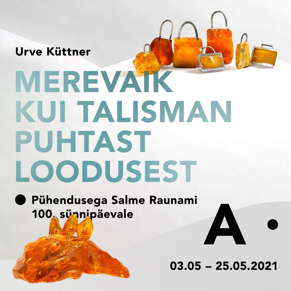 """Urve Küttneri näitus """"Merevaik kui talisman loodusest"""""""
