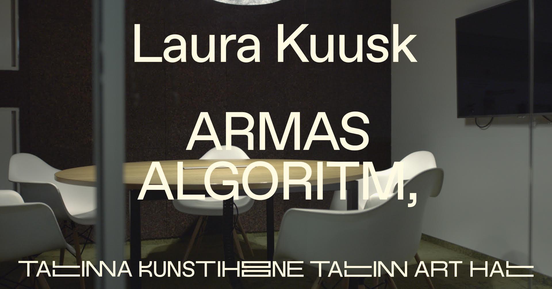 "Laura Kuusk ""Dear Algorithm,"""