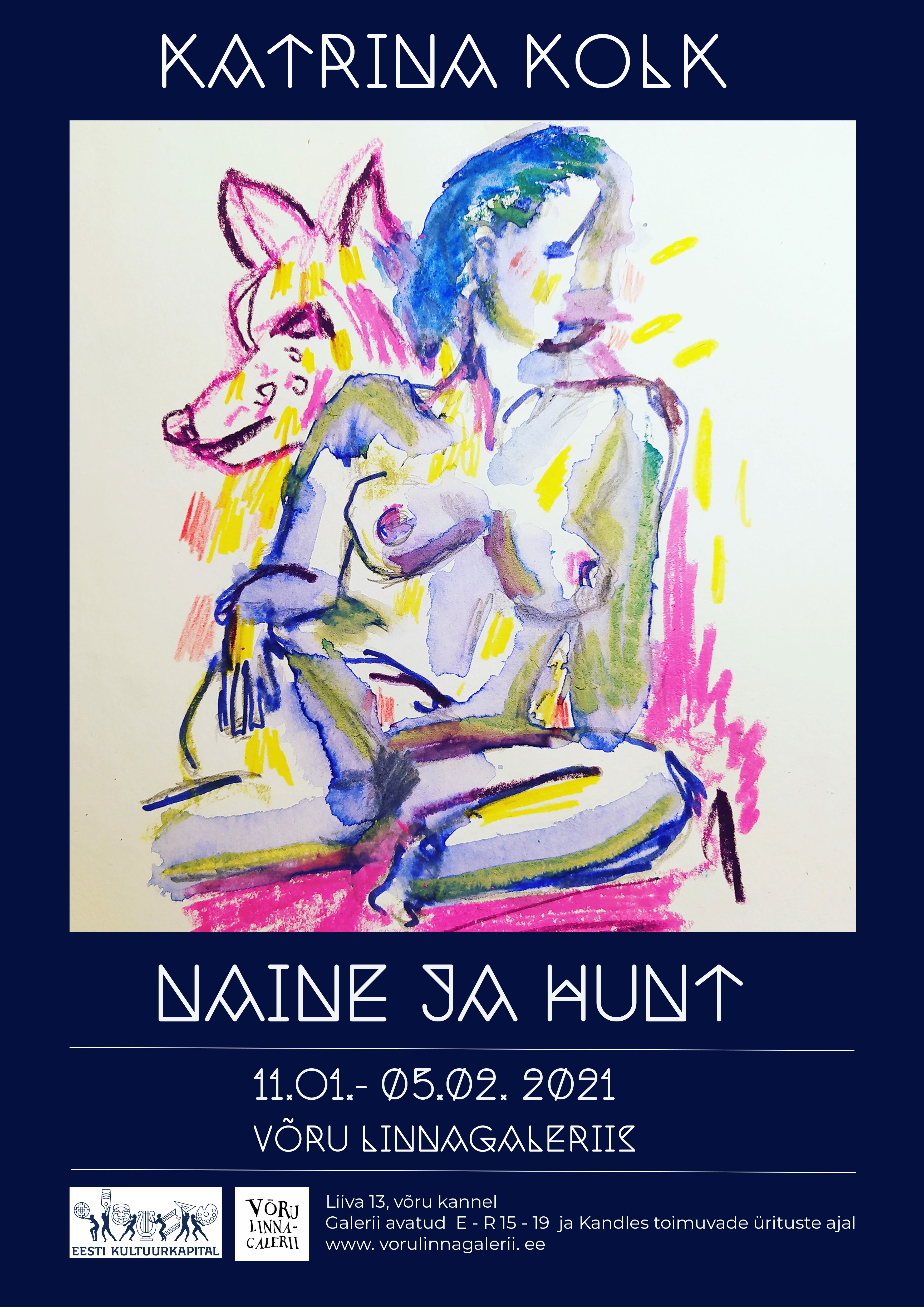 """Katrina Kolk näitus """"Naine ja hunt: habras ja tugev"""